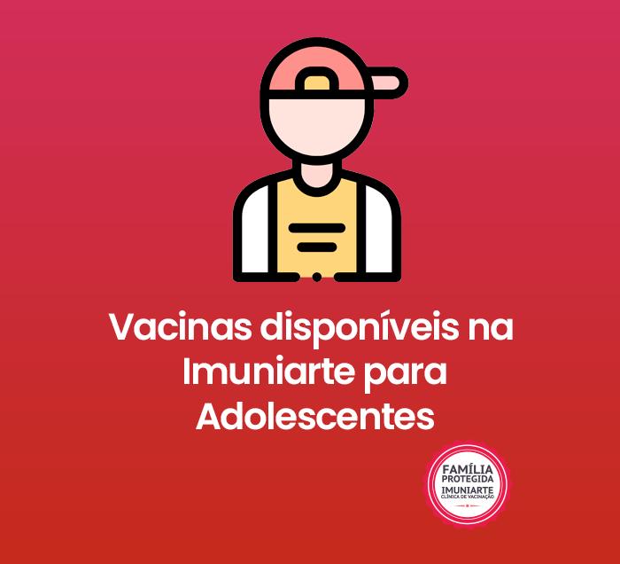 Vacinas para adolescentes